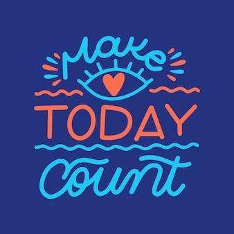 Maak vandaag de dag belettering