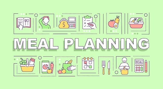 Maaltijdplanning woord concepten banner. dieet en menuplan. infographics met lineaire pictogrammen op groene achtergrond. geïsoleerde creatieve typografie. vector overzicht kleur illustratie met tekst