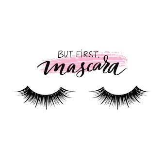 Maar eerst mascara. gesloten ogen en citaat over wimpers.