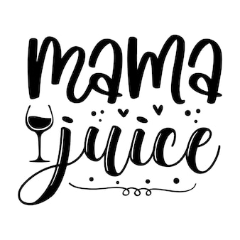 Mama sap typografie premium vector design offertesjabloon