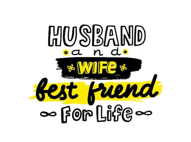 Man en vrouw beste vrienden voor het leven ontwerpelement voor wenskaart. t-shirt belettering of typografie