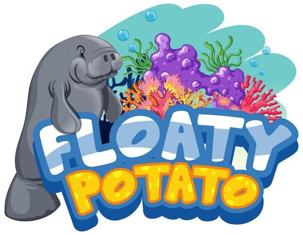 Manatee stripfiguur met floaty potato lettertype banner geïsoleerd