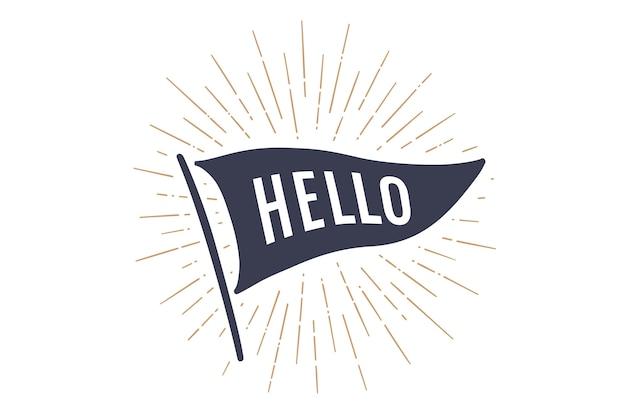 Markeer hello. old school vlag banner met tekst hallo, hallo, hallo. lintvlag in vintage stijl met lineaire tekening van lichtstralen, zonnestraal en zonnestralen. hand getekend.