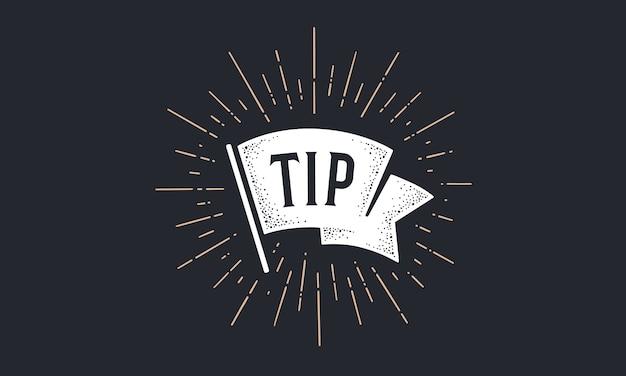 Markeer tip. old school vlag banner met tekst tip. lintvlag in vintage stijl met lineaire tekening lichtstralen