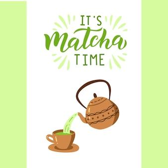Matcha groene thee citaat, theepot en mok geïsoleerd op een witte achtergrond. matcha handgetekende belettering zin voor logo, label, verpakking. traditionele japanse, aziatische drank. kalligrafie vectorillustratie.