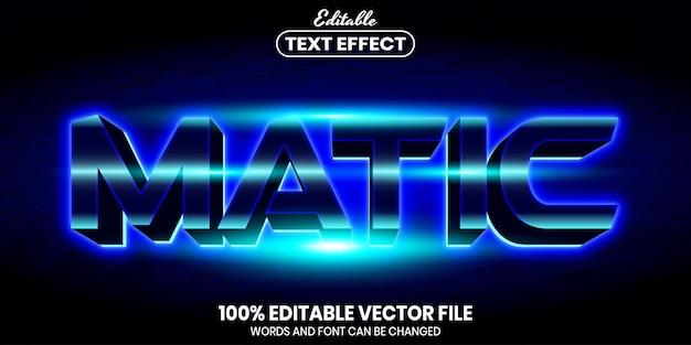 Matic-tekst, bewerkbaar teksteffect in lettertypestijl