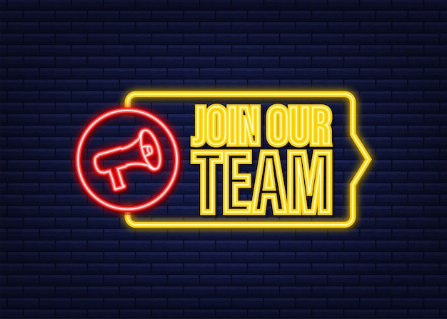 Megafoon, bedrijfsconcept met tekst sluit je aan bij ons team. neon icoon. vector illustratie.