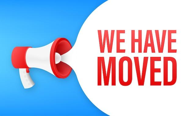 Megafoon label met we zijn verhuisd. megafoon banner. vector illustratie.