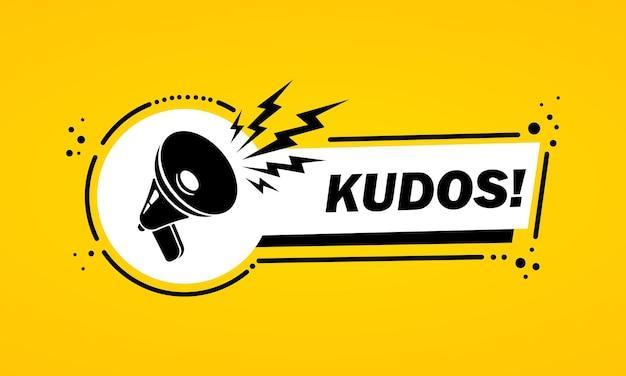 Megafoon met kudos toespraak bubble banner. slogan complimenten. luidspreker. label voor business, marketing en reclame. vector op geïsoleerde achtergrond. eps 10