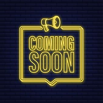 Megafoon neon label met binnenkort beschikbaar. megafoon banner. webdesign. vector voorraad illustratie.