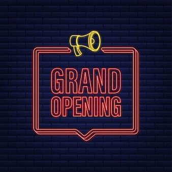 Megafoonlabel met neon grand opening. megafoon banner. webdesign. vector voorraad illustratie.