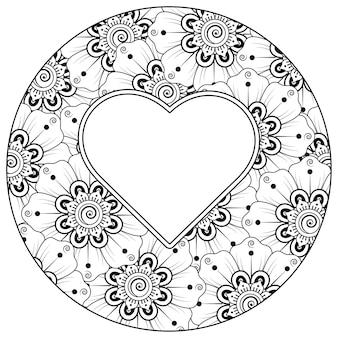 Mehndi bloem met frame in de vorm van hart decoratief ornament in etnische stijl doodle ornament kleurplaat