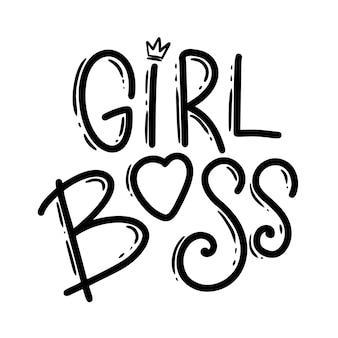 Meisjes baas. belettering zin voor briefkaart, banner, flyer. vector illustratie