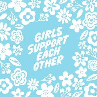 Meisjes ondersteunen elkaar belettering en bloemen illustratie.