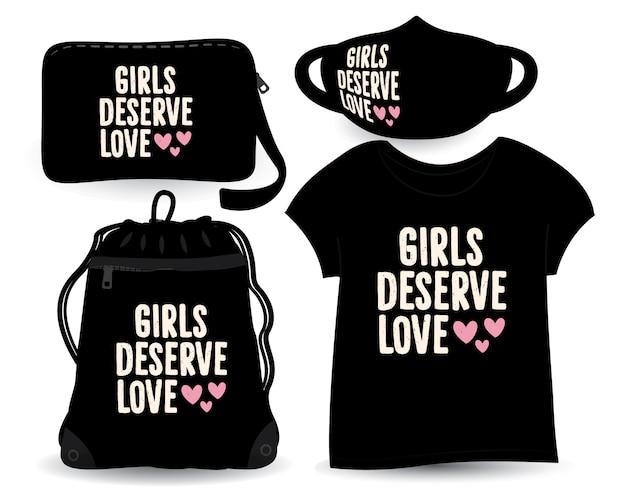 Meisjes verdienen liefde belettering ontwerp voor t-shirt en merchandising