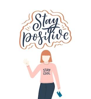 Meisjeskarakter in vlakke stijl cartoon met positieve belettering slogan. minimalisme vrouwelijk persoon ontwerp. vriendelijk concept met kalligrafie zin. gelukkige vrouw.