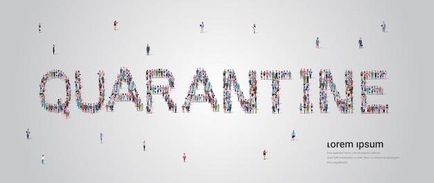Mensen menigte vormen quarantaine belettering tekst coronavirus pandemie covid-19 epidemie concept