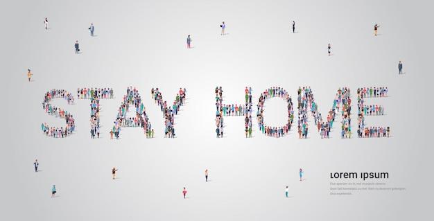 Mensen menigte vormen thuis blijven belettering tekst coronavirus pandemie covid-19 quarantaine concept