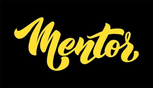 Mentor vector hand getrokken belettering mentorschap zin concept zin voor zakelijke trainer