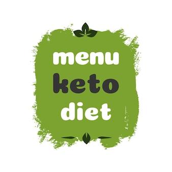 Menu keto dieet voeding vector badge op groene organische textuur geïsoleerd op whiteketogenic dieet sign