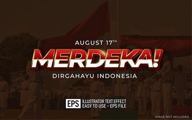 Merdeka 3d-tekst bewerkbaar stijleffect dirgahayu indonesië sjabloon