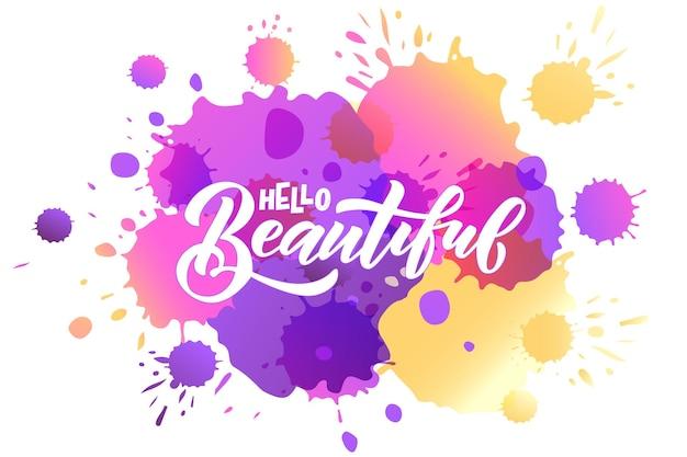 Met de hand geschetst hallo mooie belettering typografie handgeschreven inspirerende quote hallo mooi