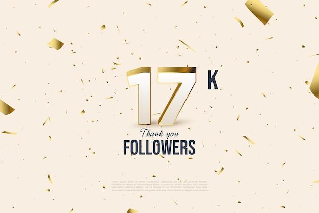 Met goud geplateerde nummers voor dankbaarheid aan 17k volgers