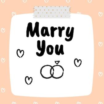 Met je trouwen met een tekstnotitie premium vector