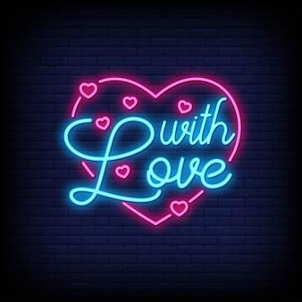 Met liefde voor poster in neonstijl. romantische citaten en woord in neon sign stijl.
