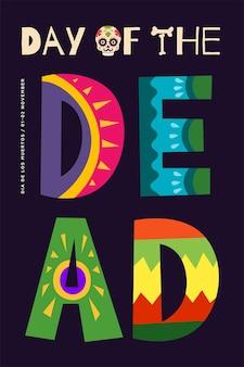 Mexicaanse dag van de doden carnaval vector poster dia de los muertos nationale festival wenskaart