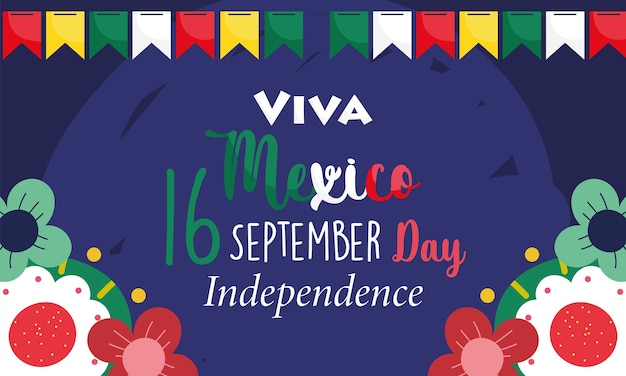 Mexicaanse onafhankelijkheidsdag, feestelijke wimpels bloemendecoratie, viva mexico wordt gevierd op illustratie van september
