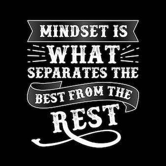 Mindset is wat het beste van de rest scheidt
