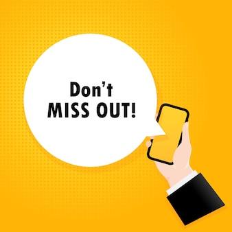 Mis het niet. smartphone met een bellentekst. poster met tekst mis het niet. komische retro-stijl. telefoon app tekstballon.