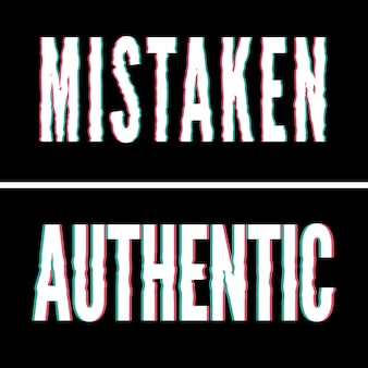 Mistaken authentieke slogan