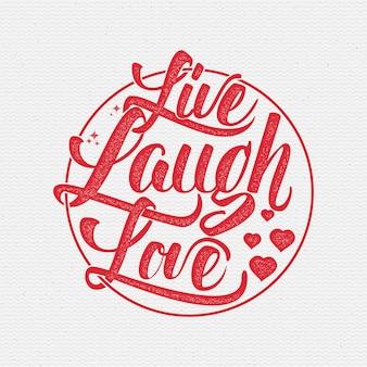 Mode slogan - live, lach, liefde.