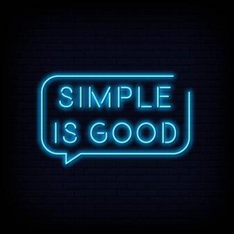 Modern citaat eenvoudig is goed neon teken tekst