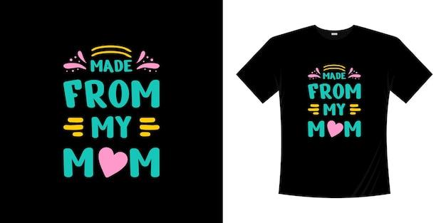 Moederdag handgeschreven letters typografisch t-shirtontwerp