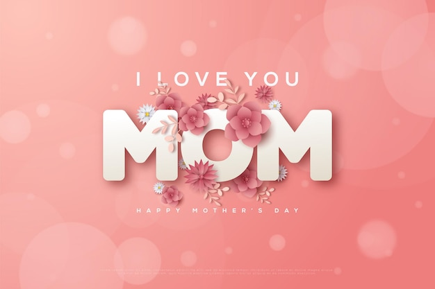 Moederdag met de woorden ik hou van je moeder met roze bloemen