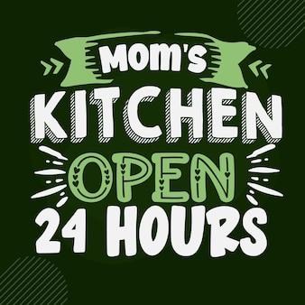 Moeders keuken 24 uur open uniek typografie-element premium vector design