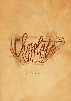Mokka beker belettering warme melk, chocolade, espresso in vintage afbeeldingsstijl tekenen met ambacht