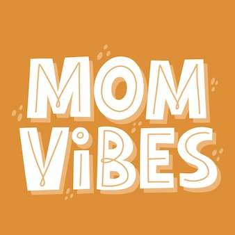 Mom vibes citaat. hand getekende vector belettering voor t-shirt, kaart, banner. zwangerschap, moederschap concept.
