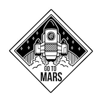 Monochroom badgeontwerp met cartoon ruimteschip dat naar mars vliegt.