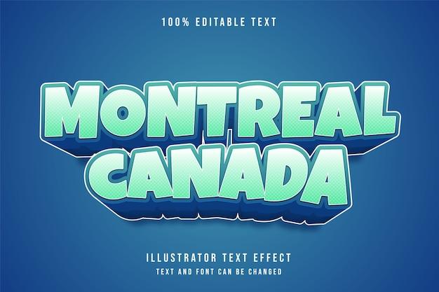 Montreal canada, 3d bewerkbaar teksteffect blauwe gradatie komische tekststijl