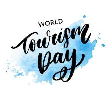 Mooie belettering voor wereldtoerismedag.