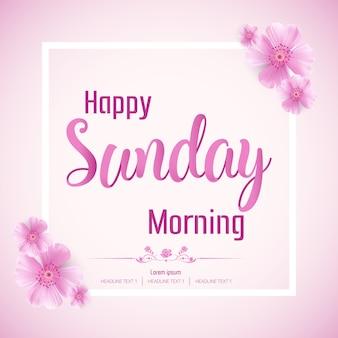 Mooie happy sunday morning