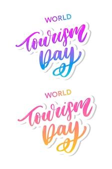 Mooie letters voor toerismedag. werelddag voor toerisme.