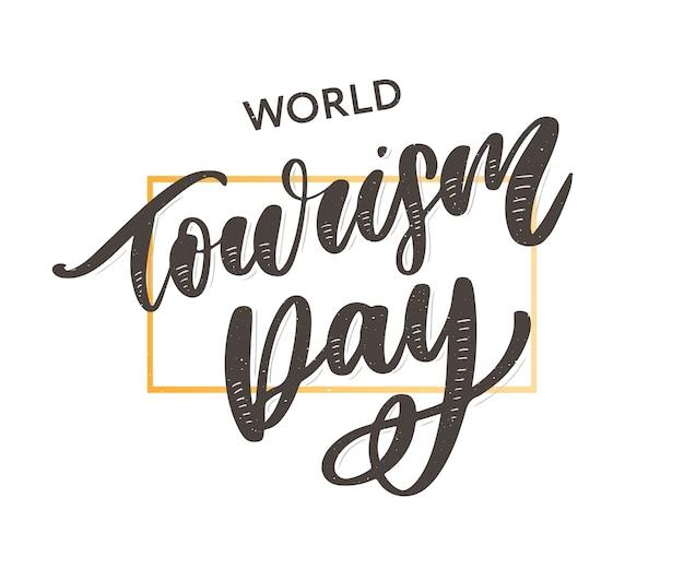 Mooie letters voor wereldtoerisme dag.