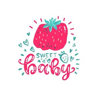 Mooie print met aardbei en handschrift sweet baby