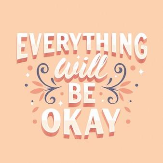 Motiverende boodschap met alles zal ok belettering zijn