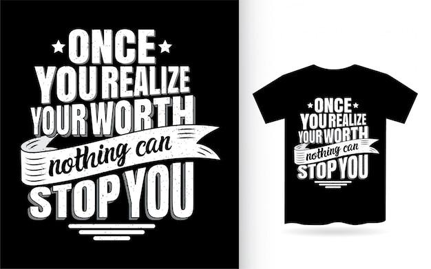 Motiverende citaat belettering van ontwerp voor een t-shirt